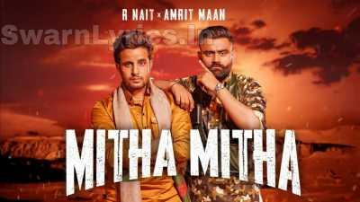 Mitra-Nu-Mitha-Mitha-Tu-Vekhdi-Lyrics