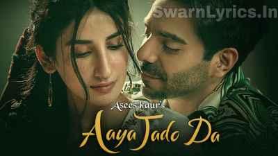 Aaya Jado Da Lyrics In Hindi