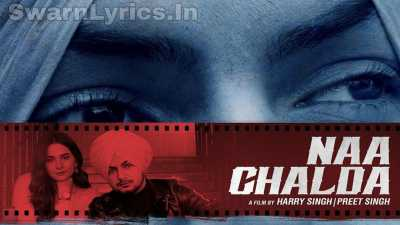 NAA CHALDA Lyrics In Hindi